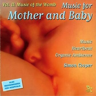 Niche Records Simon Cooper - Music for Mother and Baby Vol.2 - Music of the Womb