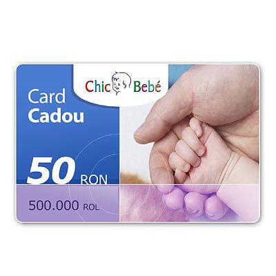 ChicBebe Card Cadou 50 RON