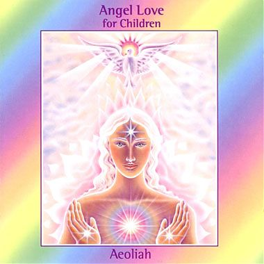 Niche Records Aeoliah � Angel Love for Children