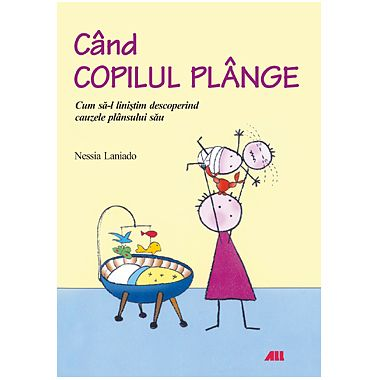 Editura ALL Cand copilul plange