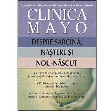 Editura ALL Clinica MAYO. Despre sarcina, nastere si nou-nascut