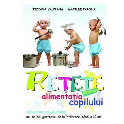 Editura ALL Retete pentru alimentatia copilului