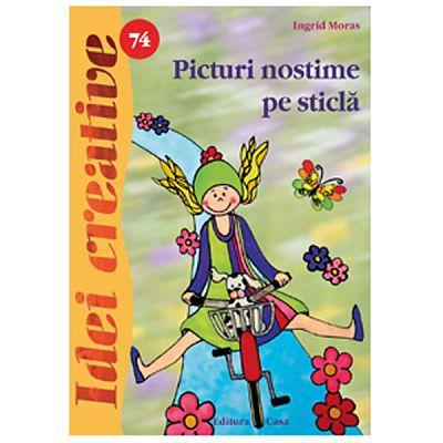 Editura Casa Picturi nostime pe sticla - Idei creative 74