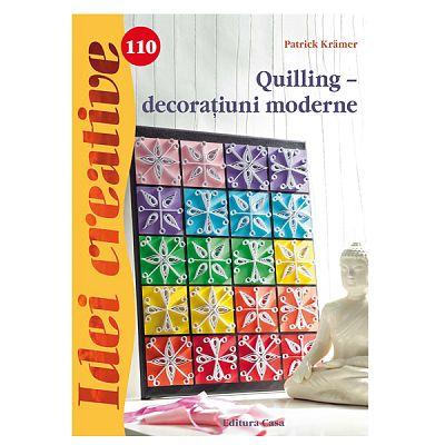 Editura Casa Quilling - decoratiuni moderne - Idei creative 110
